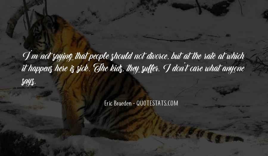 Eric Braeden Quotes #1019194