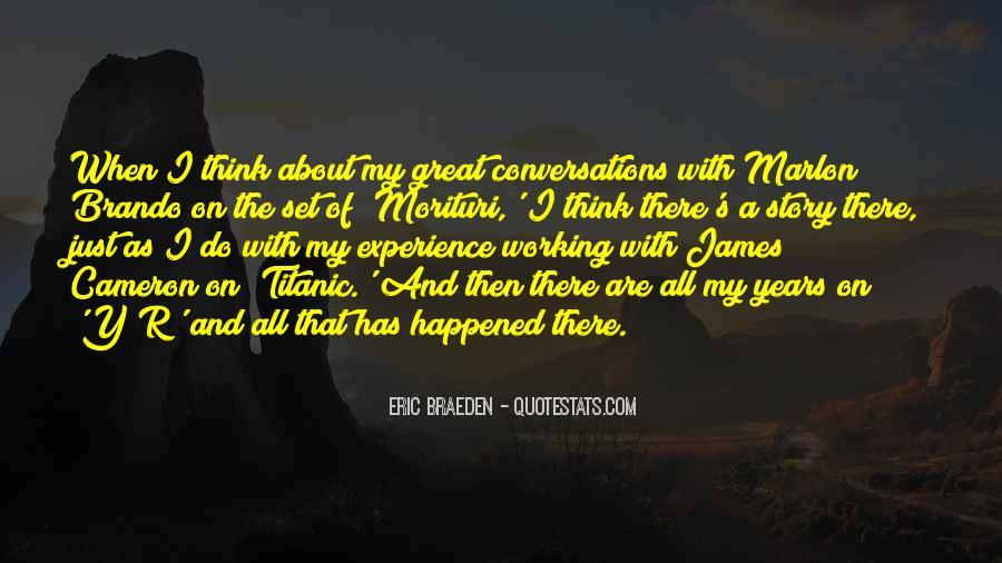 Eric Braeden Quotes #259305