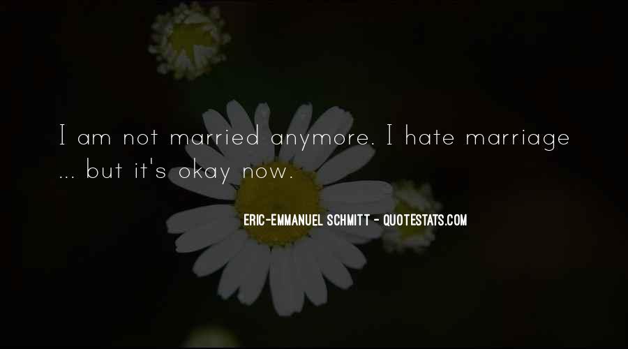 Eric-Emmanuel Schmitt Quotes #1246671