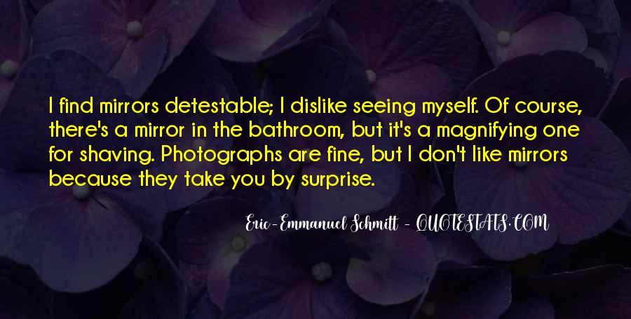 Eric-Emmanuel Schmitt Quotes #1830152