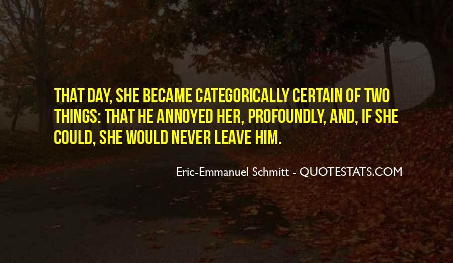 Eric-Emmanuel Schmitt Quotes #787236