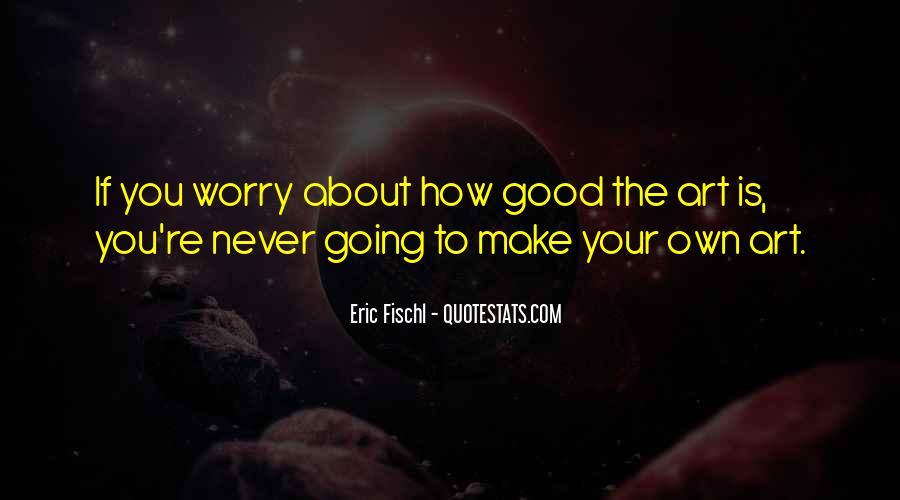 Eric Fischl Quotes #1398033