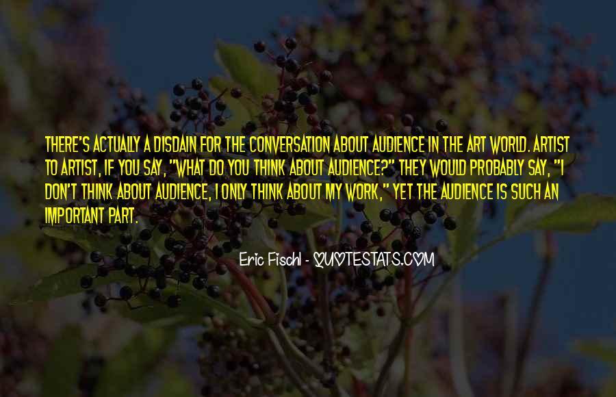 Eric Fischl Quotes #458861