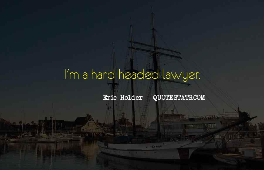 Eric Holder Quotes #1356147