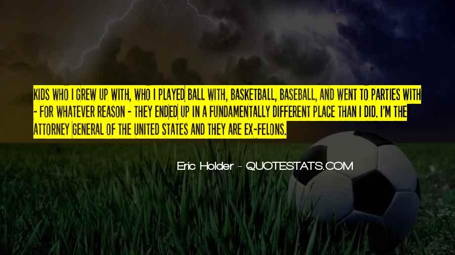 Eric Holder Quotes #1493817