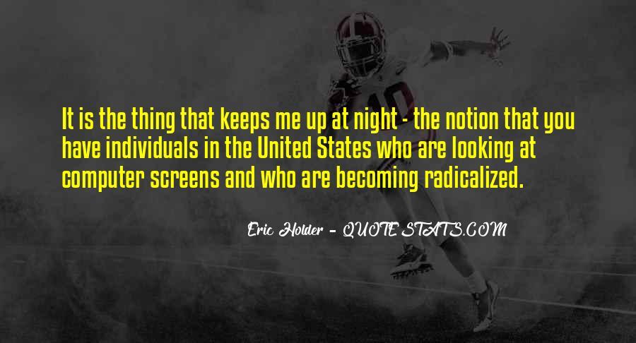 Eric Holder Quotes #1524401