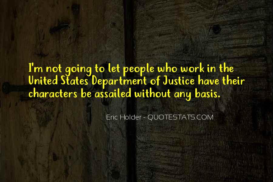 Eric Holder Quotes #180517