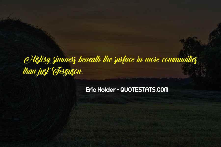 Eric Holder Quotes #196221