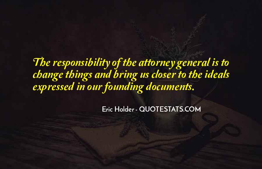 Eric Holder Quotes #408471