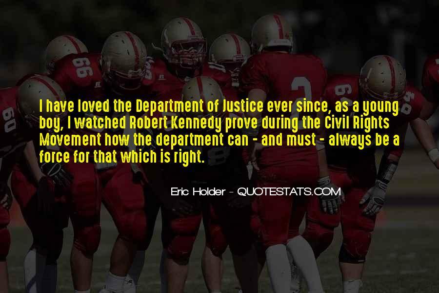 Eric Holder Quotes #518393