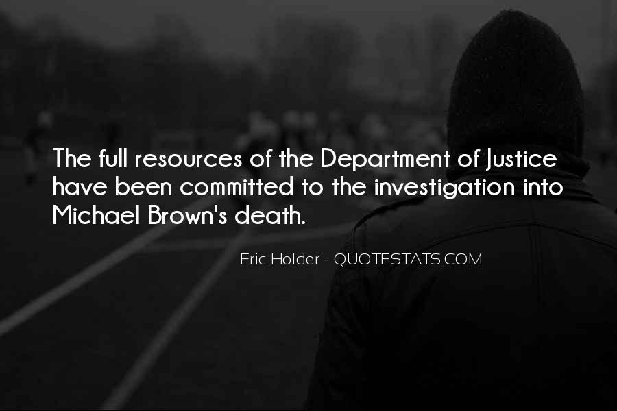 Eric Holder Quotes #652546