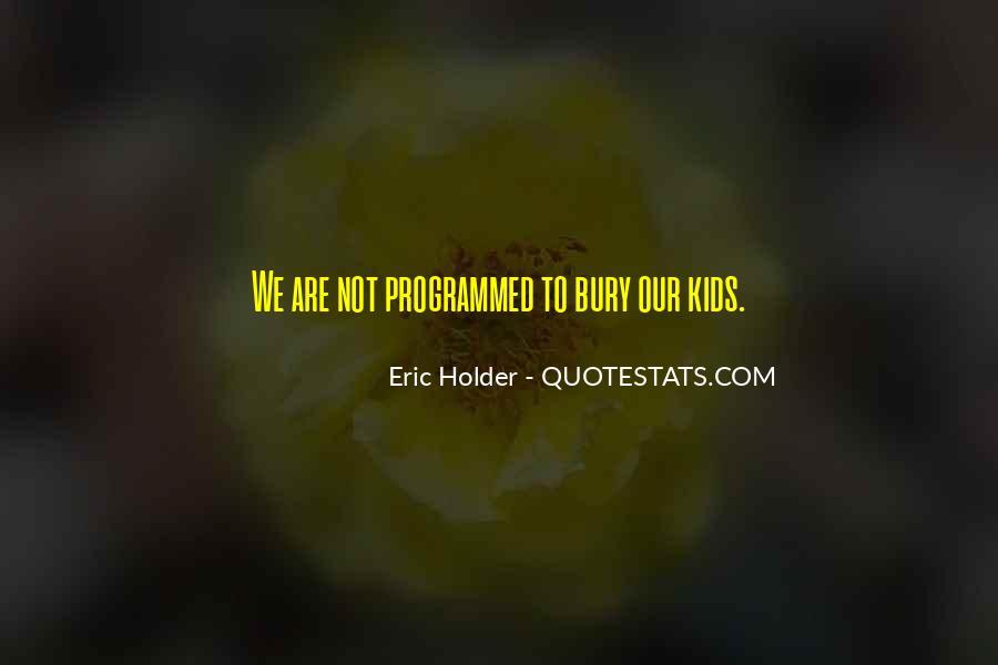 Eric Holder Quotes #734187