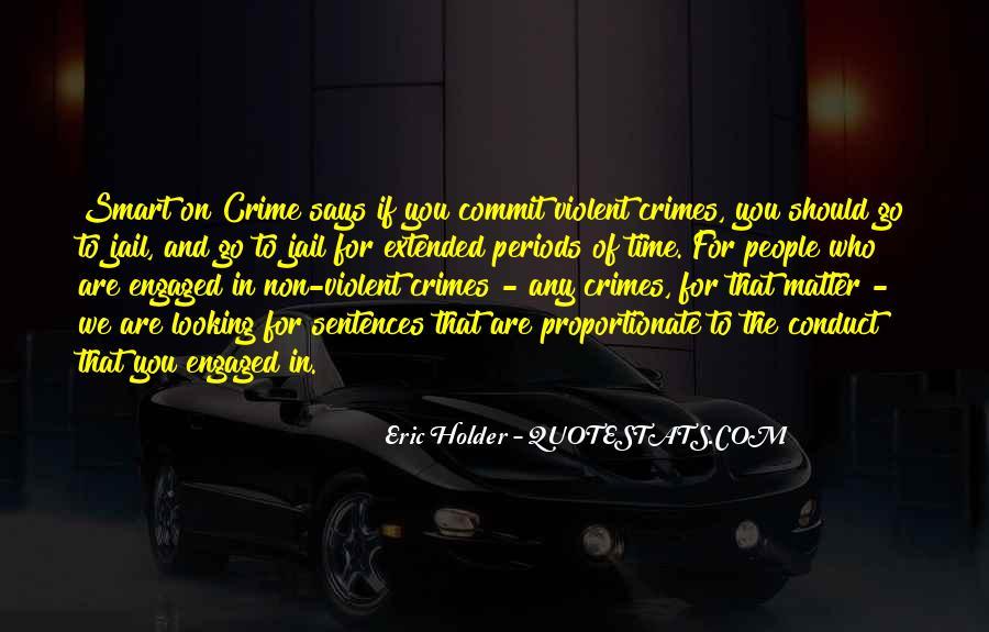 Eric Holder Quotes #866733