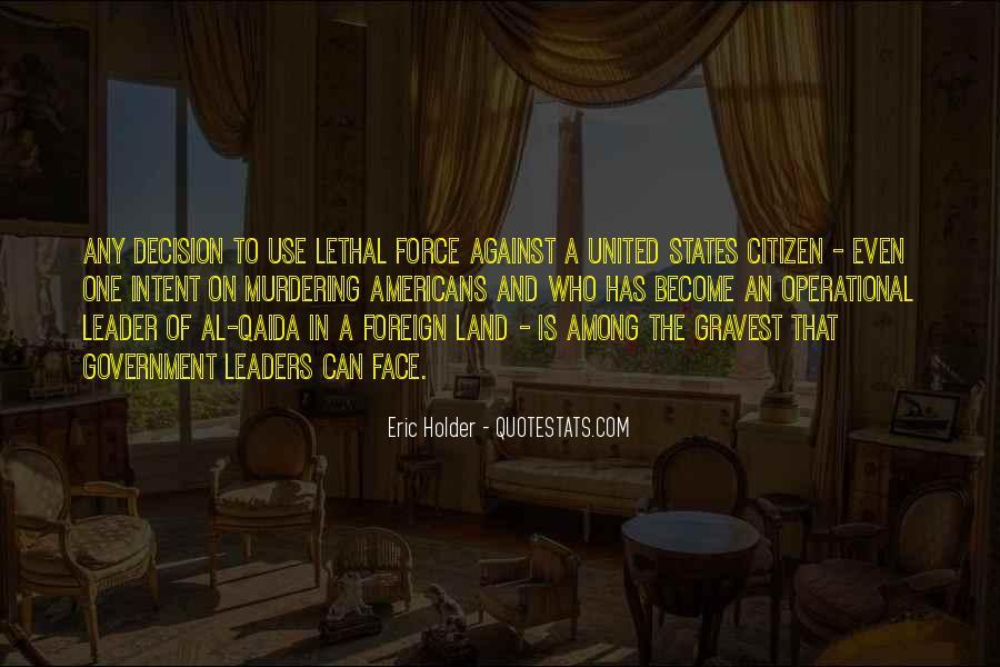 Eric Holder Quotes #884075