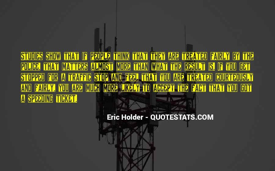 Eric Holder Quotes #894589