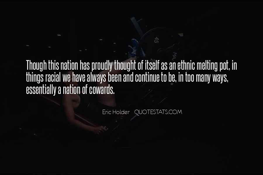 Eric Holder Quotes #93728