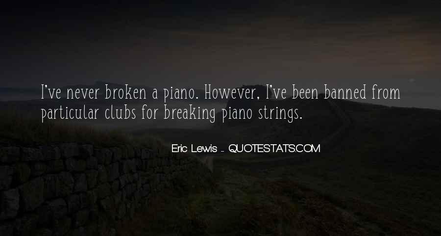 Eric Lewis Quotes #1691982