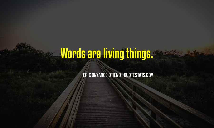 Eric Onyango Otieno Quotes #1733762