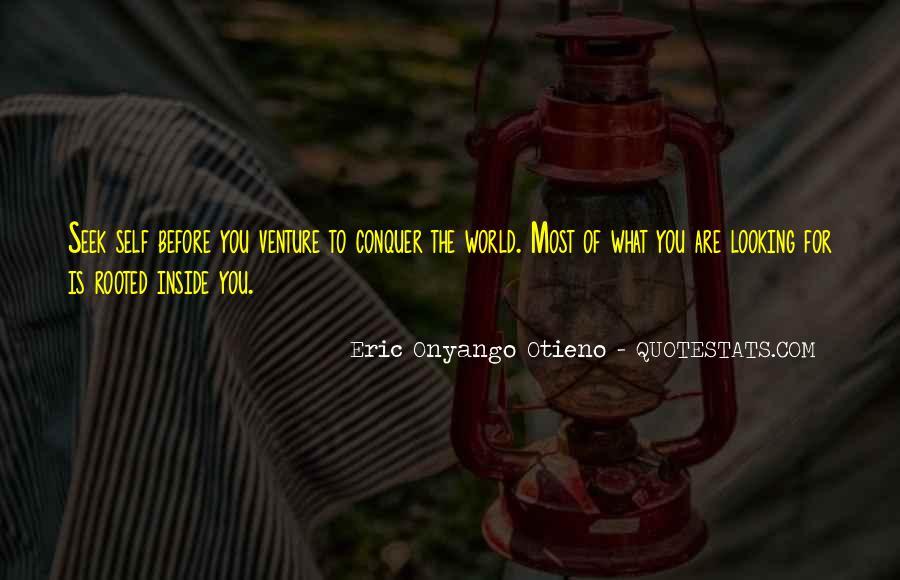 Eric Onyango Otieno Quotes #605314