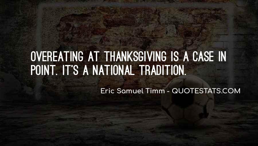 Eric Samuel Timm Quotes #1320896
