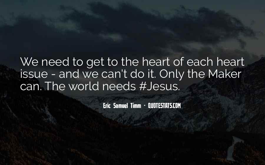 Eric Samuel Timm Quotes #1356726