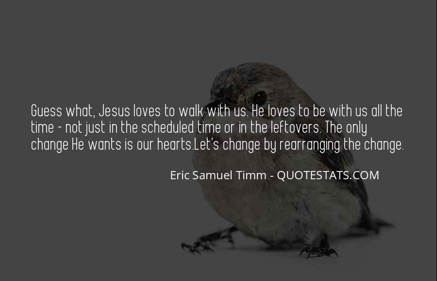 Eric Samuel Timm Quotes #1453852