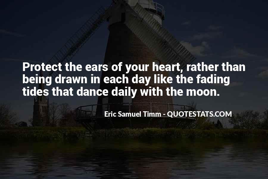 Eric Samuel Timm Quotes #1610950
