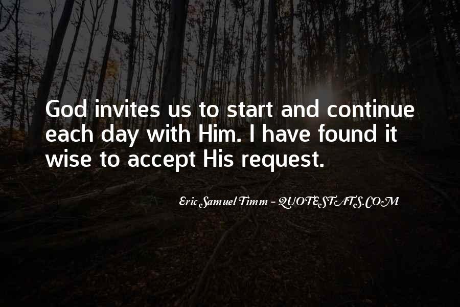 Eric Samuel Timm Quotes #1621280
