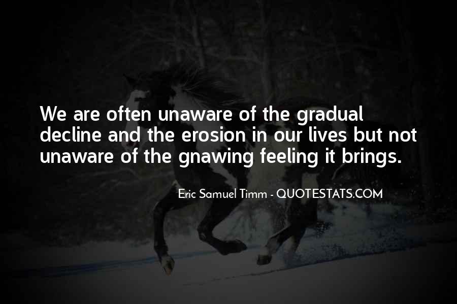 Eric Samuel Timm Quotes #1728152