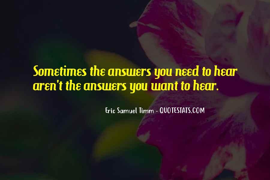 Eric Samuel Timm Quotes #27859