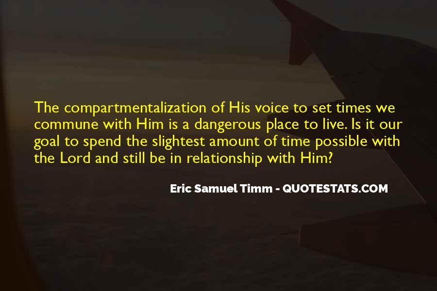 Eric Samuel Timm Quotes #352809