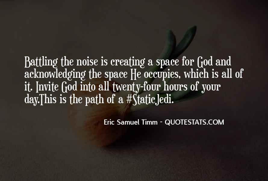 Eric Samuel Timm Quotes #374044
