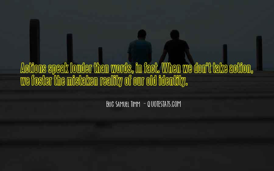 Eric Samuel Timm Quotes #415459