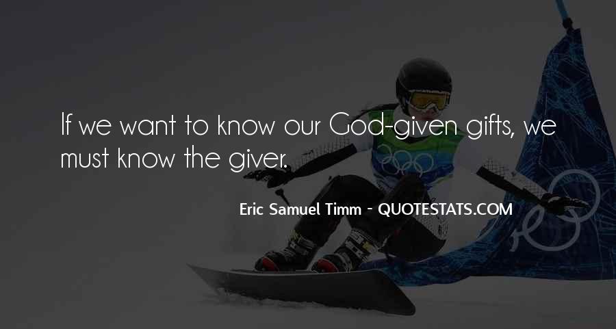 Eric Samuel Timm Quotes #443090