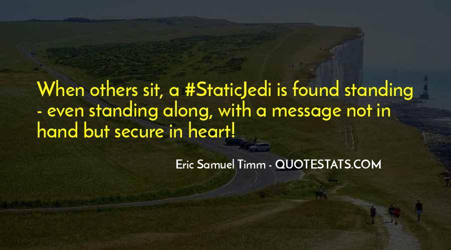 Eric Samuel Timm Quotes #56557