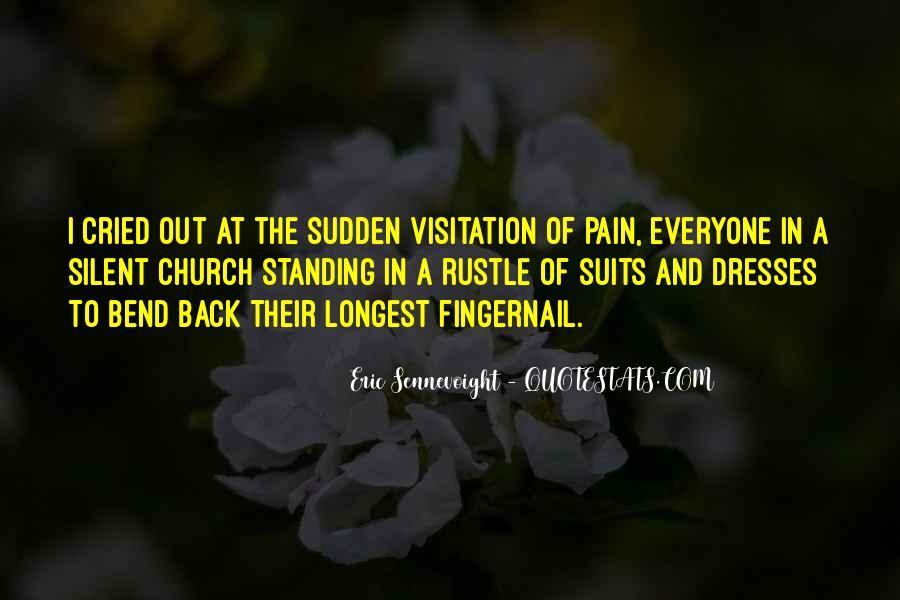 Eric Sennevoight Quotes #119379