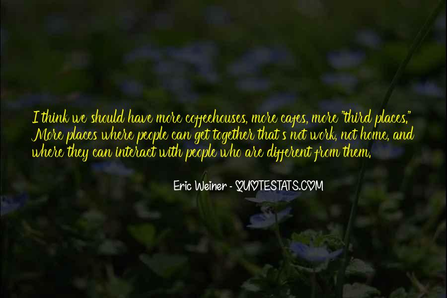 Eric Weiner Quotes #1122464