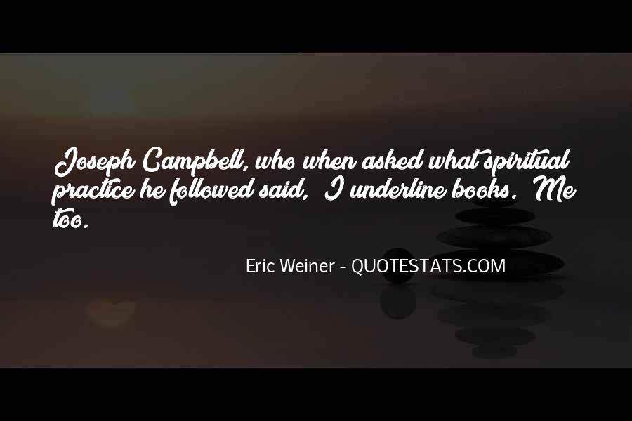 Eric Weiner Quotes #1164555