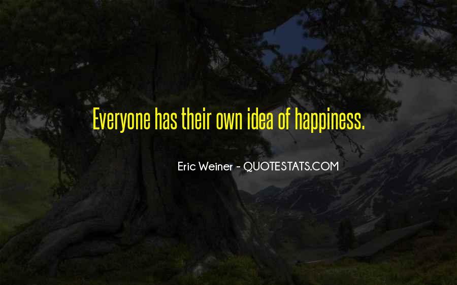 Eric Weiner Quotes #1280156