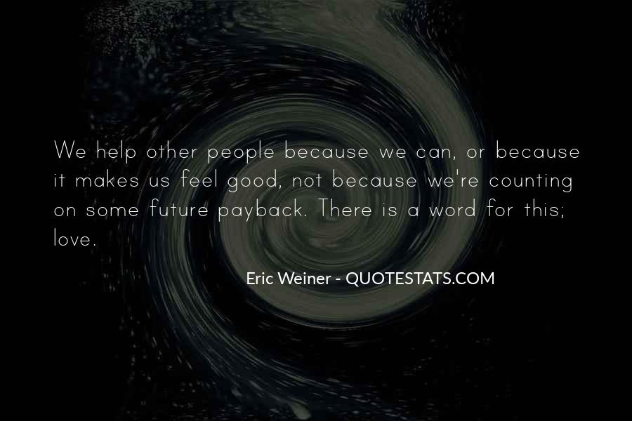 Eric Weiner Quotes #129393