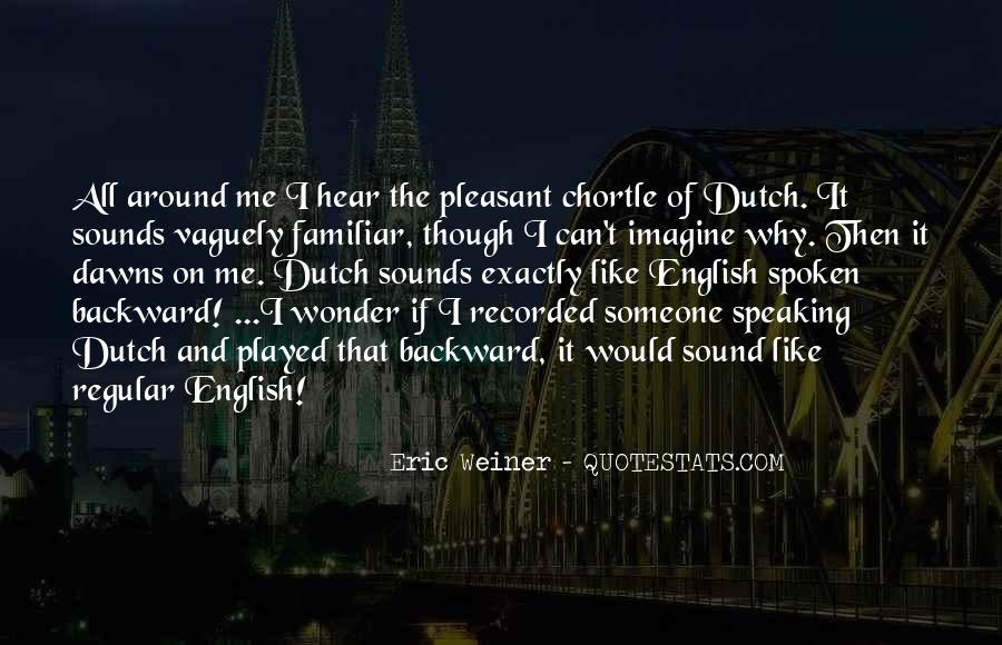 Eric Weiner Quotes #1316901