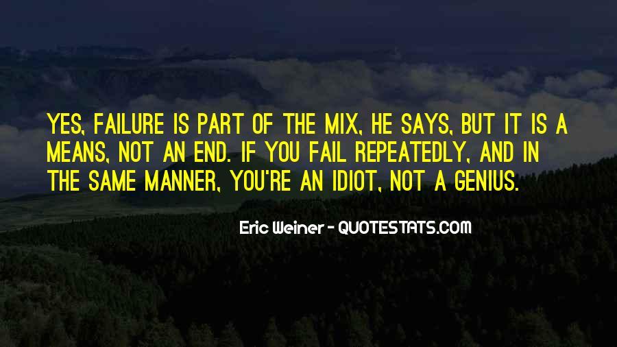 Eric Weiner Quotes #1393082