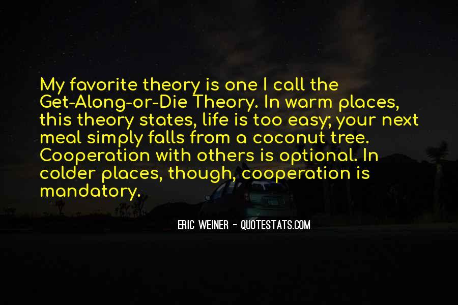 Eric Weiner Quotes #1793674