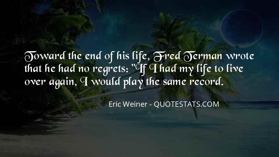 Eric Weiner Quotes #304047