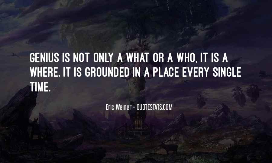Eric Weiner Quotes #474987