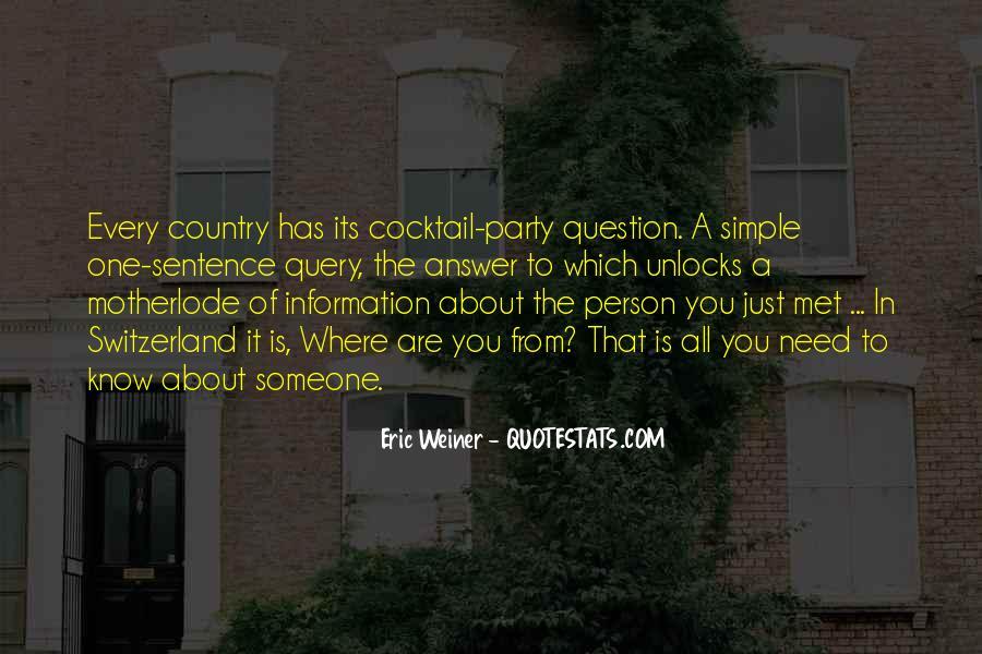Eric Weiner Quotes #509066