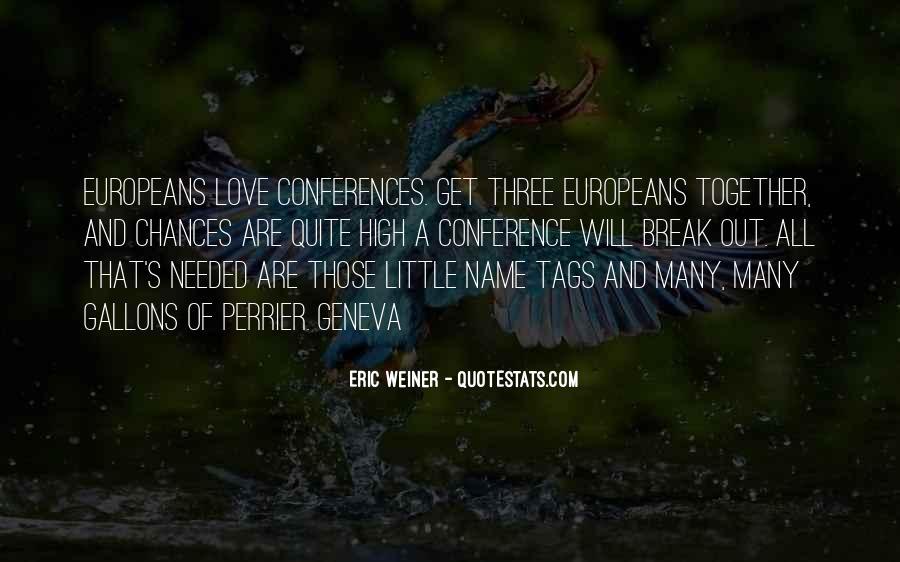 Eric Weiner Quotes #561303