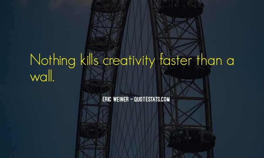 Eric Weiner Quotes #702376