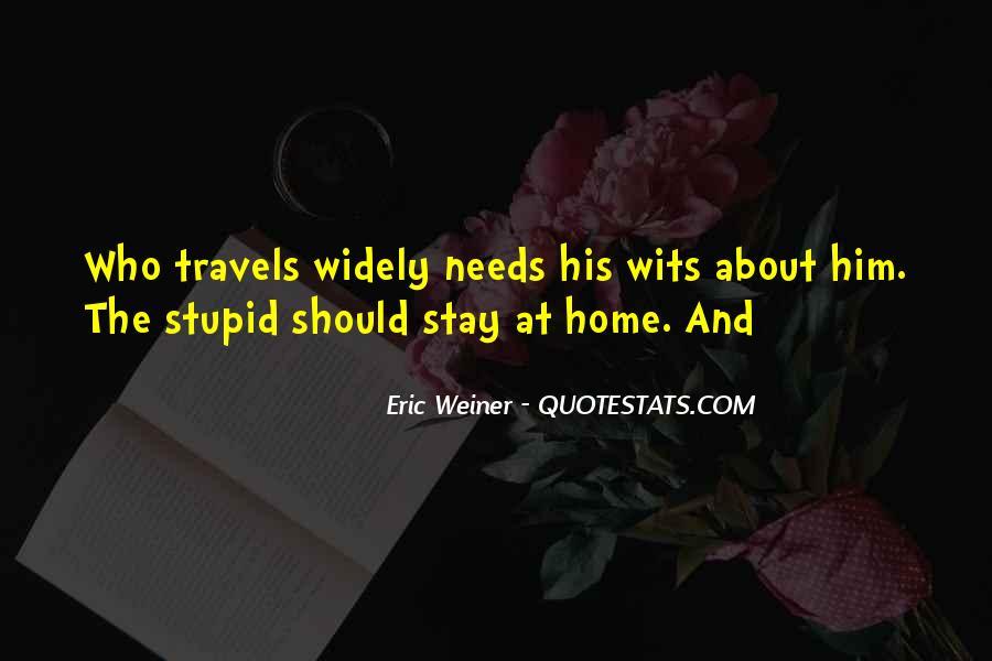 Eric Weiner Quotes #848934