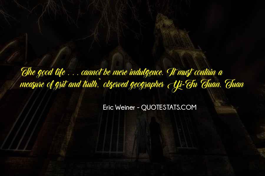 Eric Weiner Quotes #899134